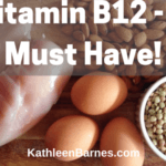Vitamin B12—You've Got to Have It!