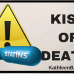 Statins: Kiss of Death?