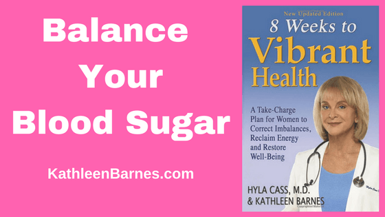 Balance Your Blood Sugar – Metabolic Syndrome and Diabetes