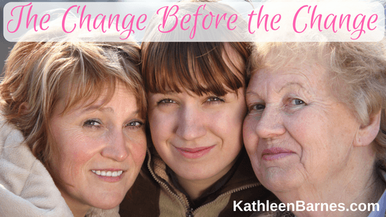 Perimenopause – The Change Before The Change