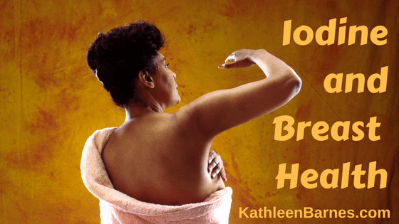 Iodine and Breast Health
