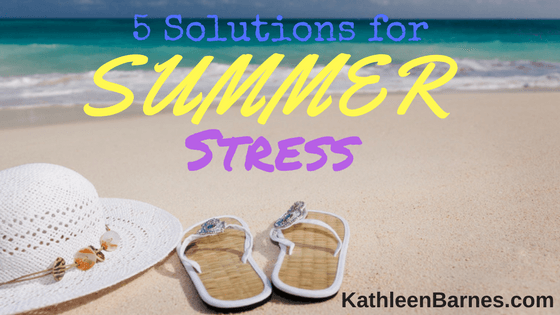 5 Solutions for Summer Stress