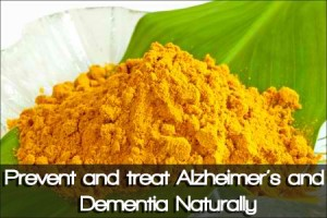 Prevent and treat Alzheimer's and Dementia Naturally