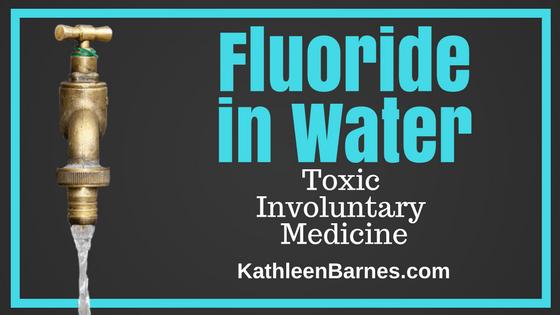 Fluoride in Water: Toxic Involuntary Medication