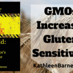 GMOs Increase Gluten Sensitivity