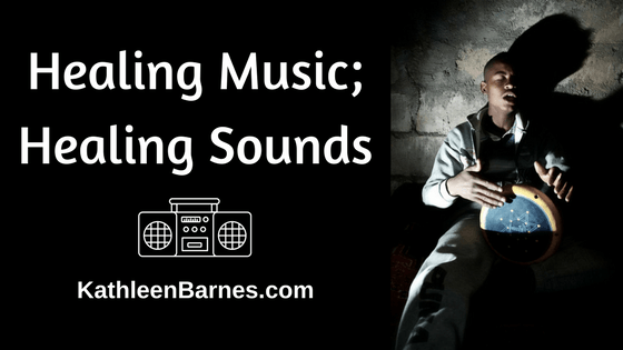 Healing Music; Healing Sounds