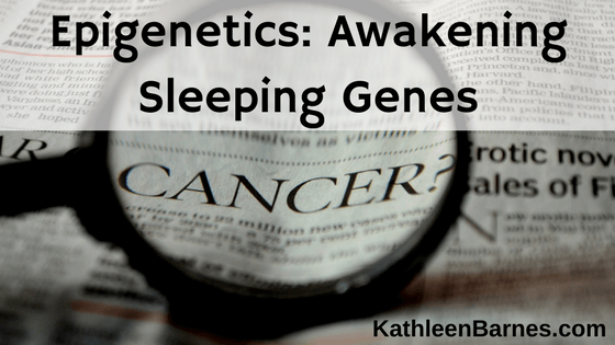 Epigenetics: Awakening Sleeping Genes