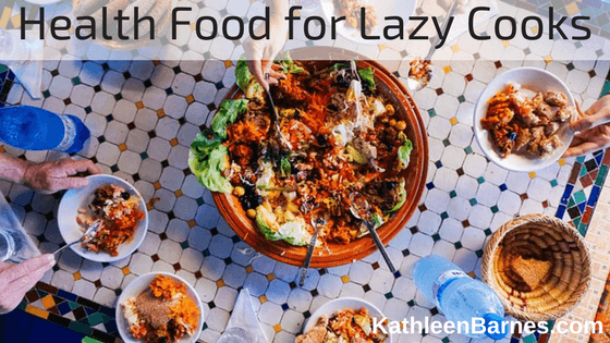 Health Food for Lazy Cooks