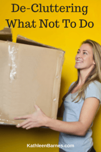 De-Cluttering What Not To Do (1)